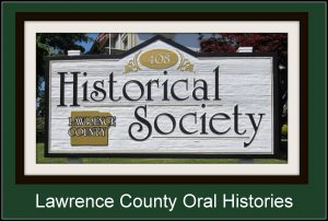 Lawrence County Historical Society Oral Histories