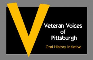Veteran Voices of Pittsburgh Oral History Initiative Archive (Farkas Collection)