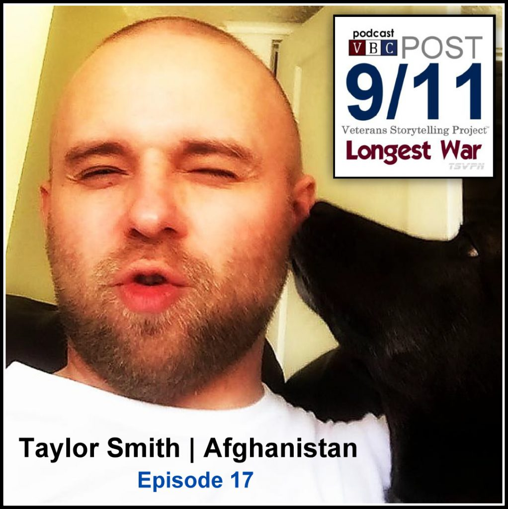 Episode 17 | Taylor Smith | Army Infantry Afghanistan