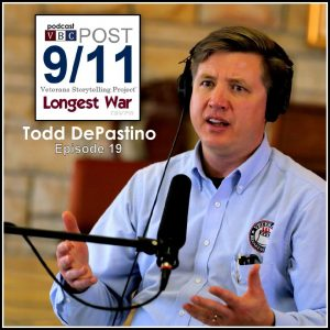 Episode 19 | Todd DePastino | Every Veteran Has a Story