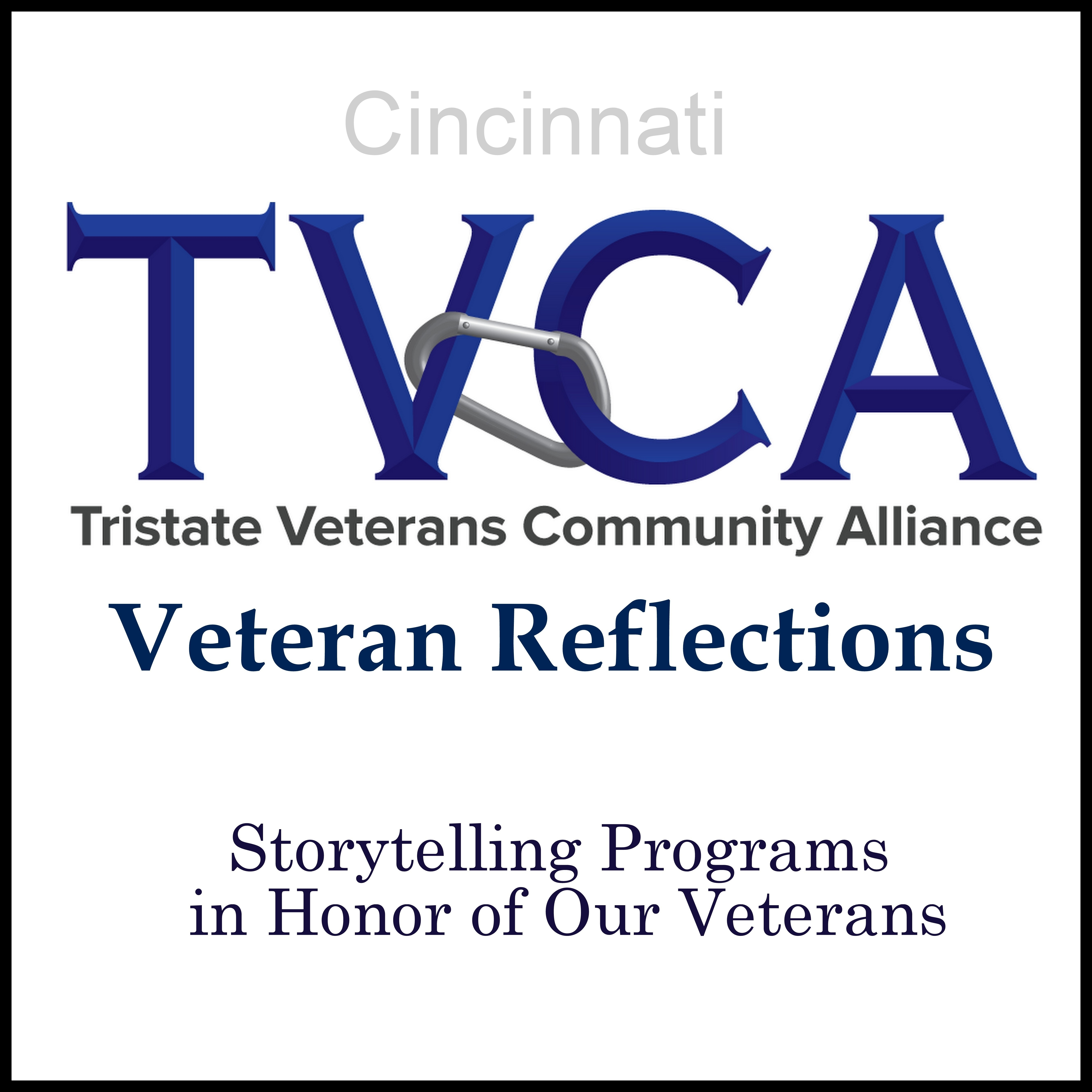 Tristate Veterans Community Alliance: Veteran Reflections