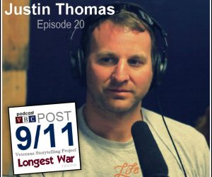 Longest War: The Post-9/11 Veterans Podcast – Ep20 – Justin Thomas