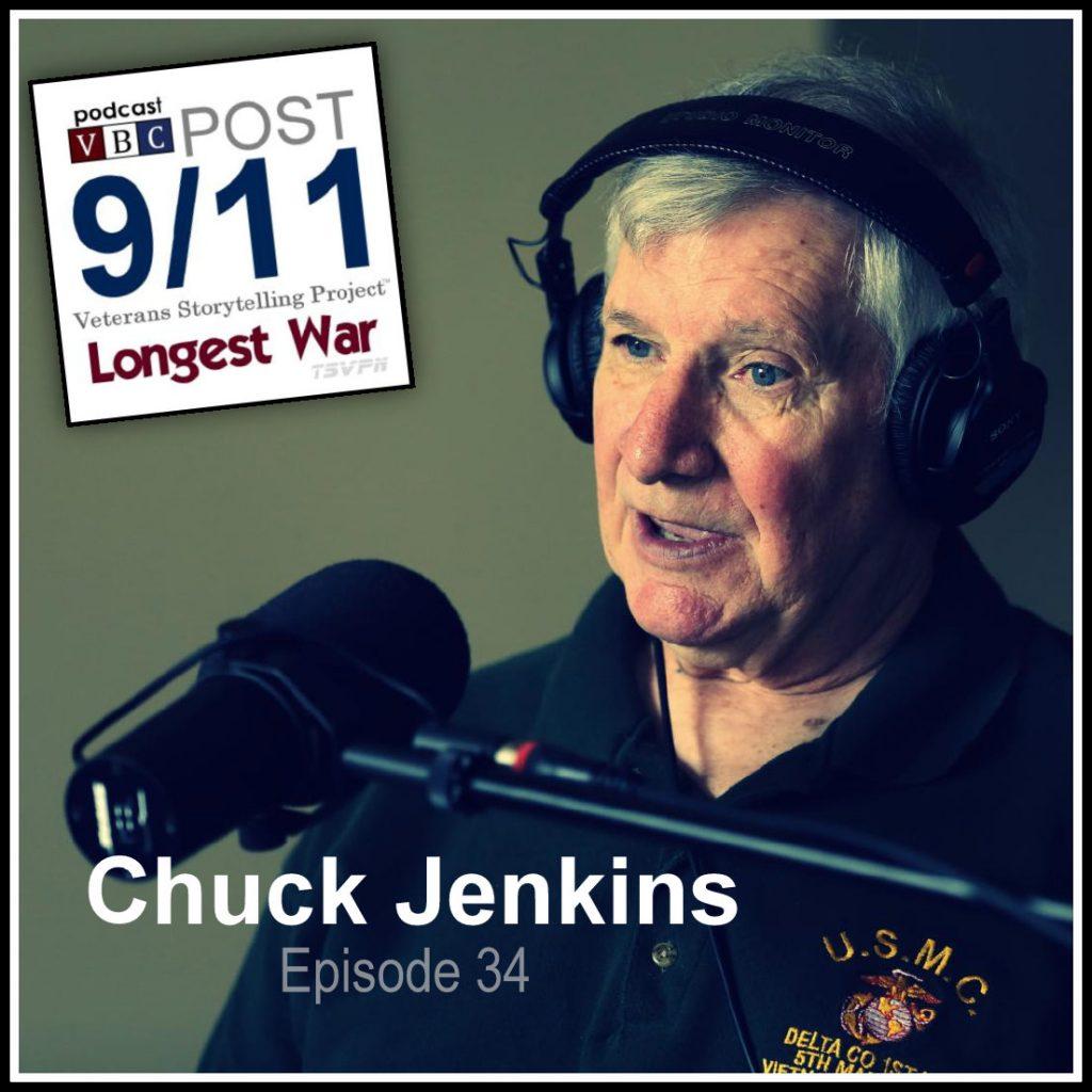 Episode 34 | Chuck Jenkins |  I Was Doing My Job