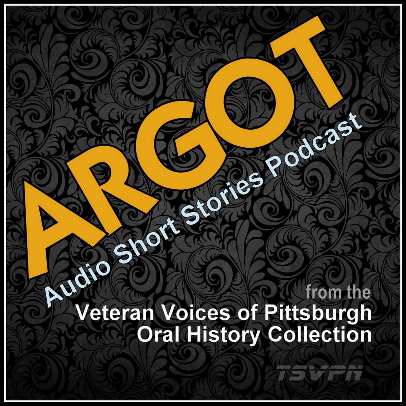 Argot: The Veterans Short Story Collection