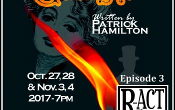 R-ACT Theatre Podcast (Ep 3) – Gaslight (Angel Street)