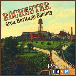 Rochester Area Heritage Society Podcast