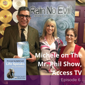 Life Speaks 006:  Michele on The Mr. Phil Show, Access TV