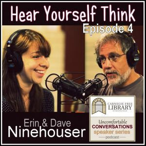 Erin & Dave Ninehouser: Hear Yourself Think