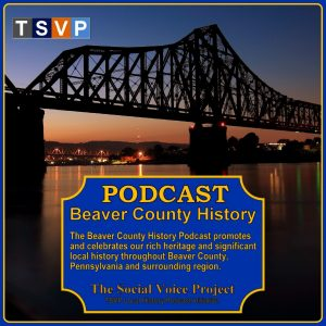 COVER ART - BEAVER COUNTY HISTORY PODCAST