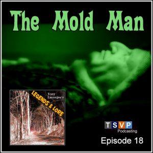 COVER ART - LL18 - THE MOLD MAN-v2