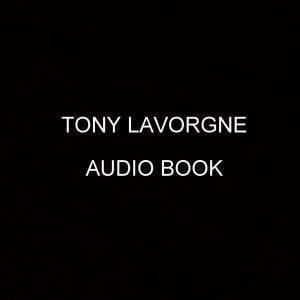 Tony Lavorgne Audio Book