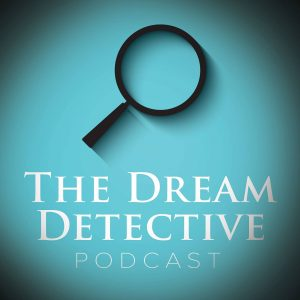 The Dream Detective Podcast