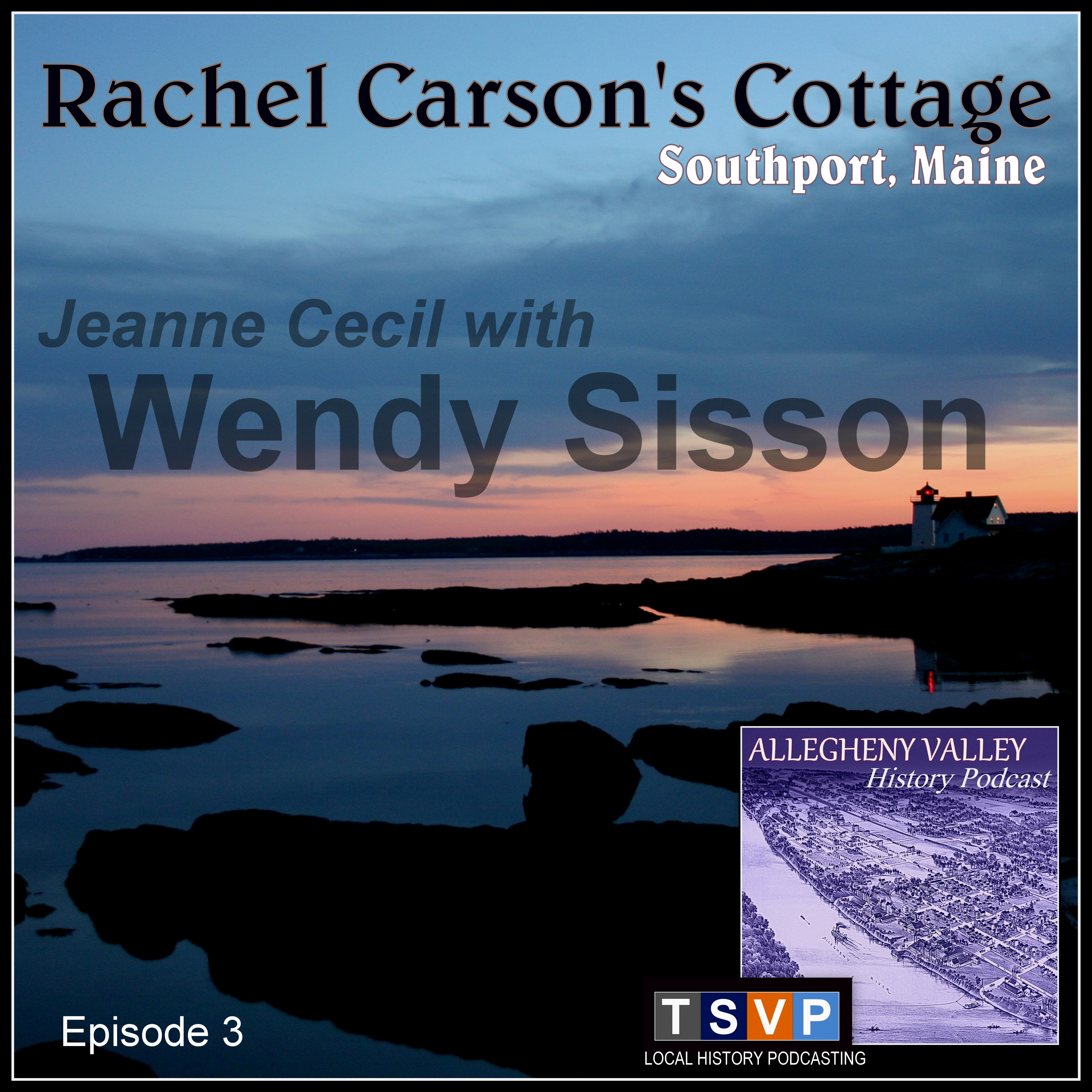AVH Podcast (Ep03) – Rachel Carson's Cottage