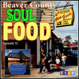 BCHP12: Beaver County Soul Food