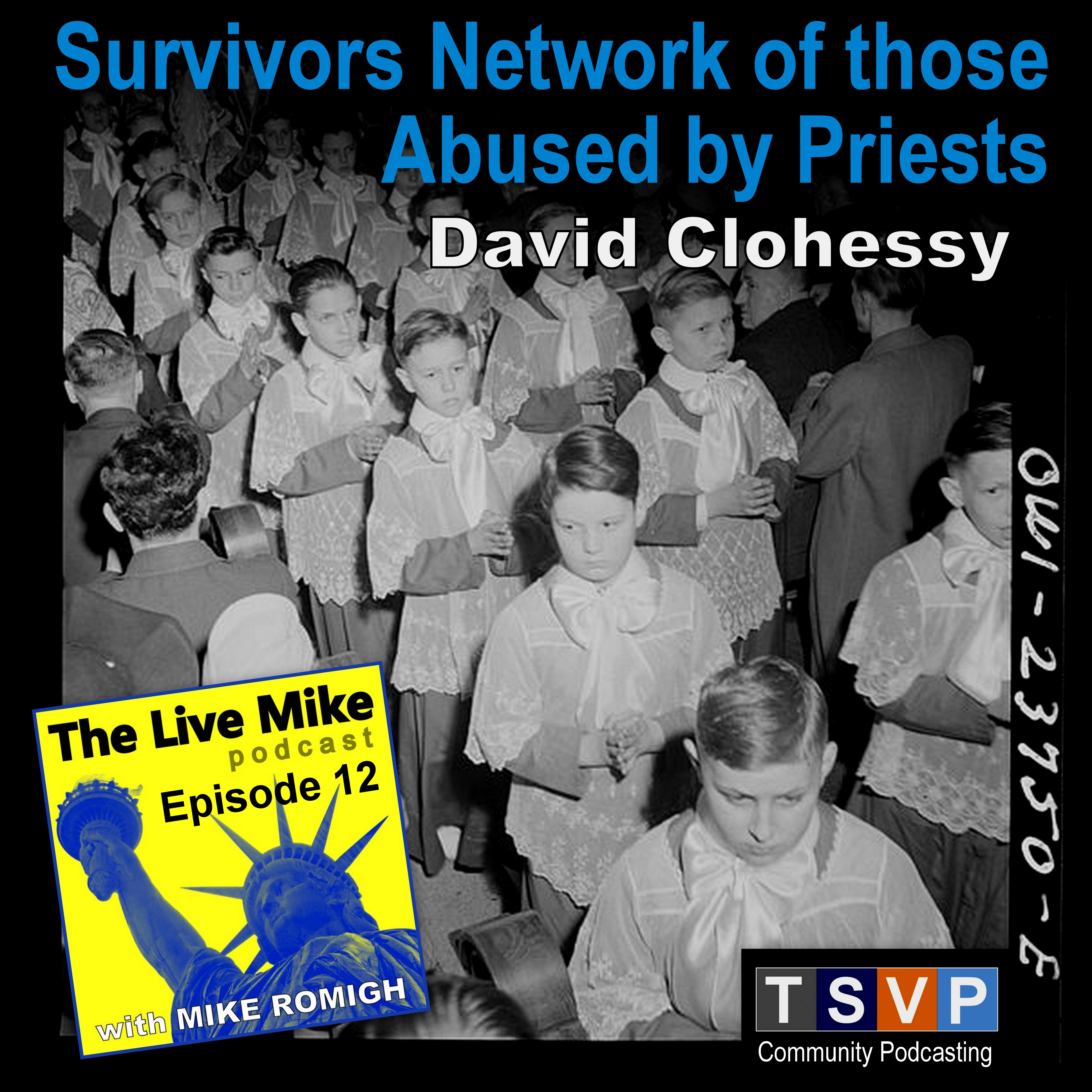 The Live Mike Podcast (Ep12): David Clohessy