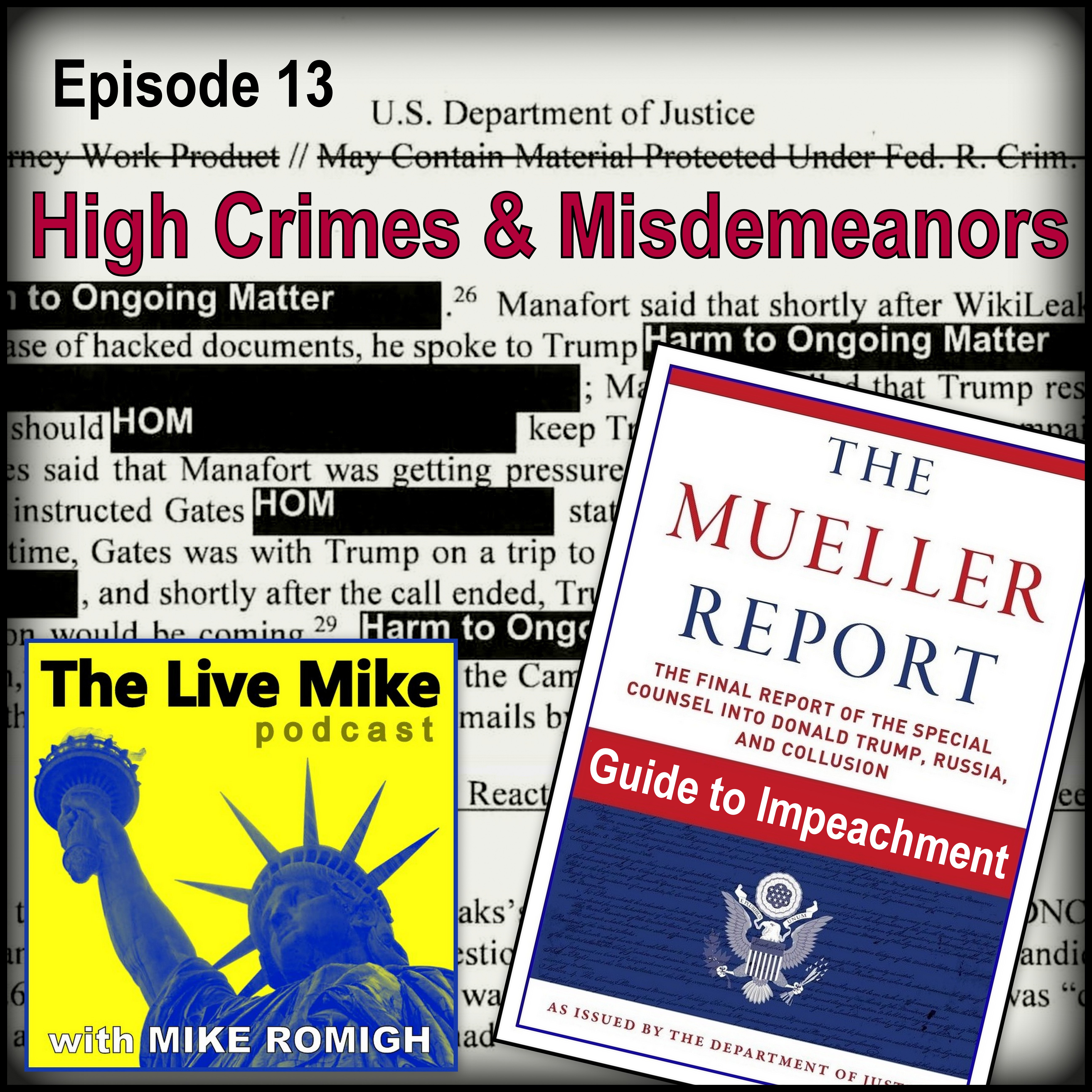 The Live Mike Podcast (Ep13): High Crimes