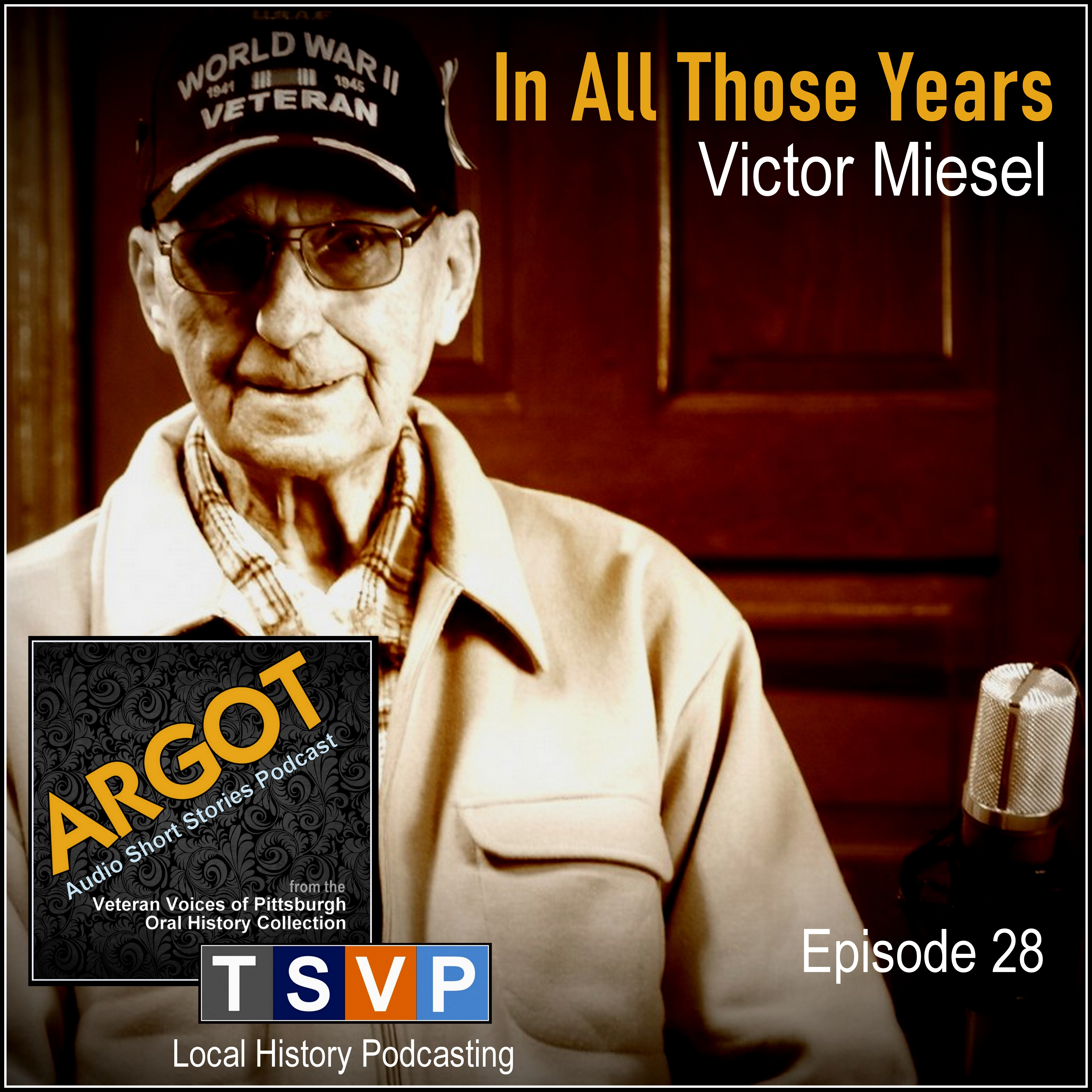 Argot: Audio Short Story Collection (Ep28): Victor Miesel: In All Those Years