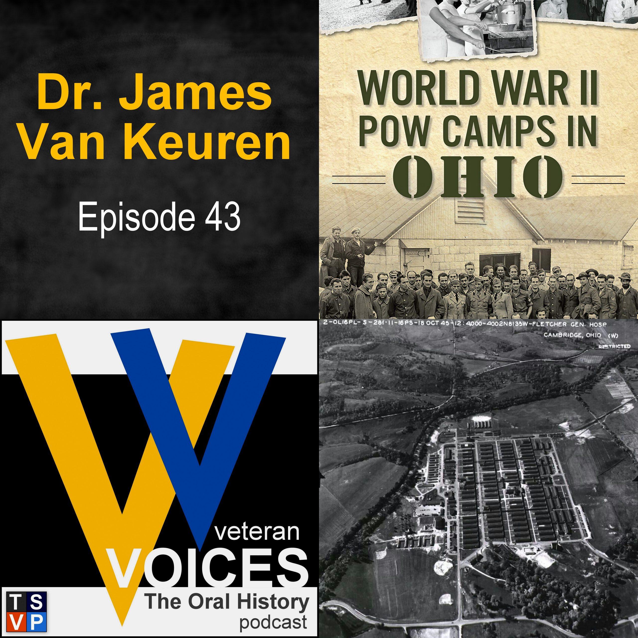 Veteran Voices Podcast (Ep 43): James Van Keuren