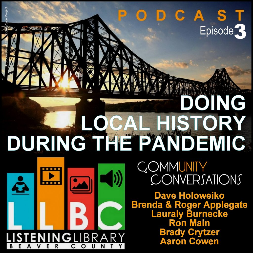 LLBC Podcast (Ep03): Doing Local History During the Pandemic