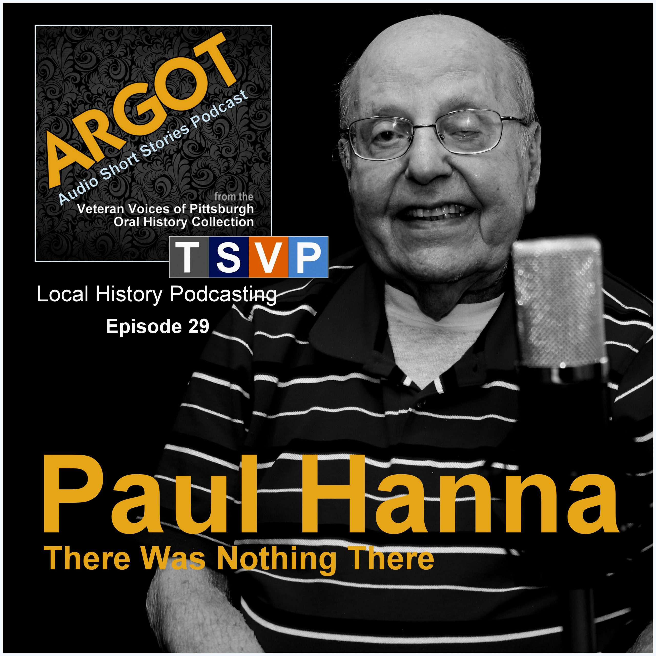 Argot: Audio Short Story Collection (Ep29): Paul Hanna: There Was Nothing There