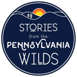 STORIES FROM PA WILDS PODCAST