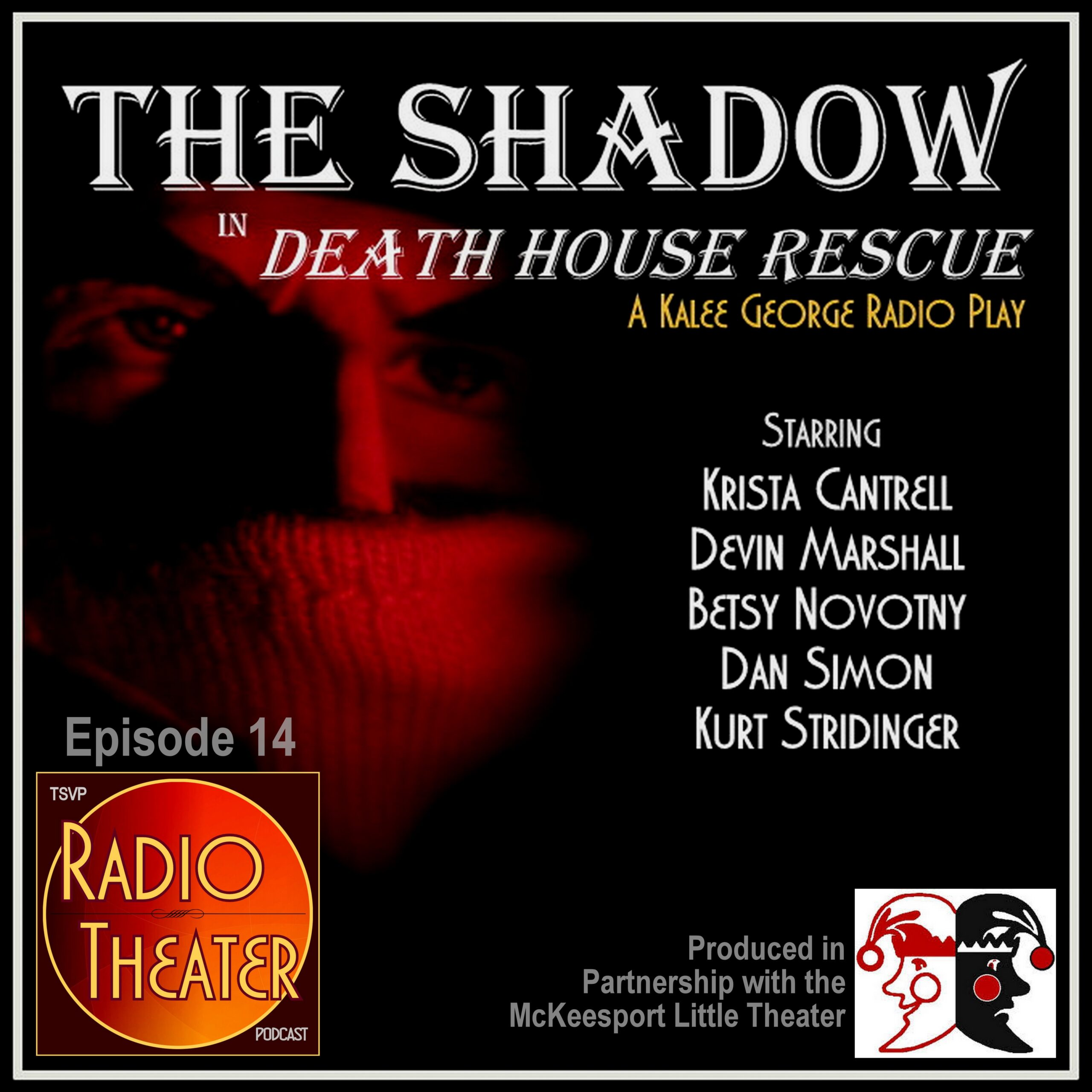 RTP14 - THE SHADOW - DEATH HOUSE RESCUE