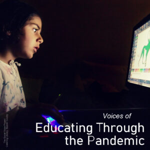 COVER ART - VOICES OF EDUCATING THROUGH THE PANDEMIC
